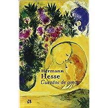 Cuentos de amor (Modernos y Clásicos) de Hermann Hesse (1 mar 2009) Tapa blanda