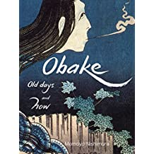 Obake: Supernatural creature (Japanese culture Book 14) (English Edition)