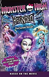 Haunted: The Junior Novel 1 (Monster High)