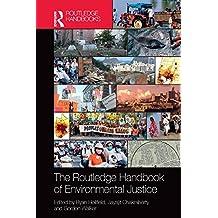 The Routledge Handbook of Environmental Justice (Routledge International Handbooks) (English Edition)