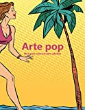 Arte pop libro para colorear para adultos 1: Volume 1