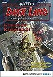 Dark Land - Folge 003: Grauen im Rampenlicht (Anderswelt John Sinclair Spin-off 3)