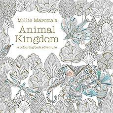 Millie Marotta's Animal Kingdom: A Colouring Book Adventure (2014) (Colouring Books, Band 1)