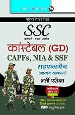 SSC: Constable (GD) CAPFs (ITBPF/CISF/CRPF/BSF/SSB), NIA, SSF & Rifleman (Assam Rifles)