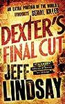 Dexter's Final Cut by Jeff Lindsay (2...