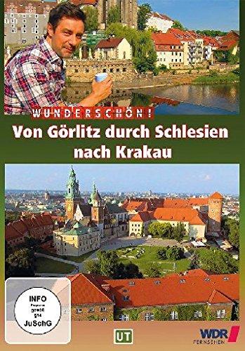 Wunderschön! - Von Görlitz durch Schlesien nach Krakau