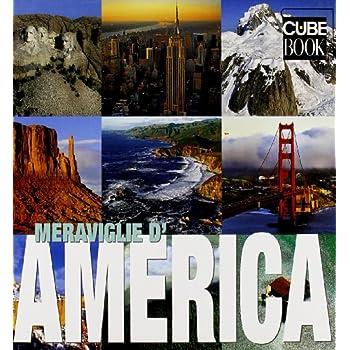 Meraviglie D'america. Ediz. Illustrata