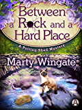 Between a Rock and a Hard Place: A Potting Shed Mystery (Potting Shed Mystery series)