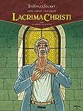 Lacrima Christi, Tome 2 : A l'aube de l'Apocalypse