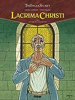 Lacrima Christi - Tome 02 - A l'aube de l'Apocalypse de Didier Convard