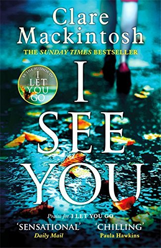 I See You by Clare Mackintosh (2016-07-28)