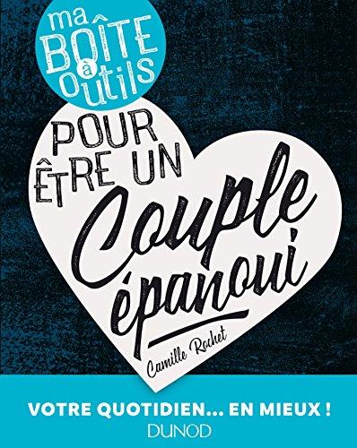 Ma boîte à outils pour être un couple épanoui (French Edition)