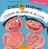 Zizis et zézettes, L'histoire des garçons et des filles