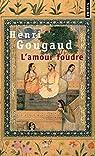 L'amour foudre : Contes de la folie d'aimer par Gougaud
