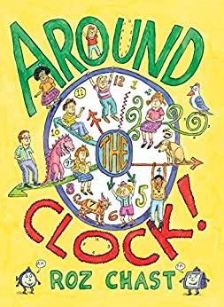 Around The Clock por Roz Chast epub