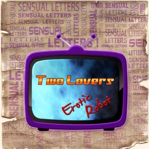 Sensual Letters Two Lovers [Explicit]