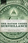 One Nation Under Surveillance: A New...