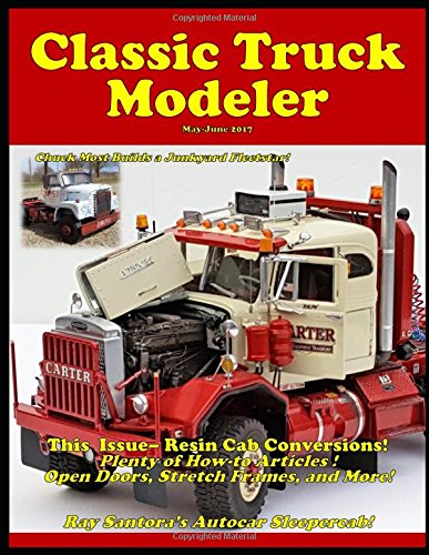 Classic Truck Modeler May-June 2017 por Lee Hartman