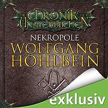 Nekropole (Die Chronik der Unsterblichen 15)