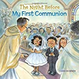 Night Before My First Communion, The