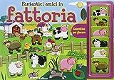 Scarica Libro Fantastici amici in fattoria Calamitine per giocare Con magneti (PDF,EPUB,MOBI) Online Italiano Gratis