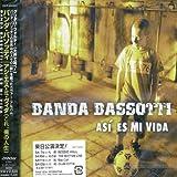 Songtexte von Banda Bassotti - Así es mi vida