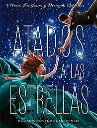 Atados a las estrellas par  Amie Kaufman