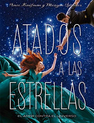 Descargar Libro Atados A Las Estrellas (Luna roja) de Amie Kaufman