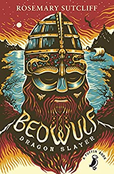 Beowulf: Dragonslayer by [Sutcliff, Rosemary]