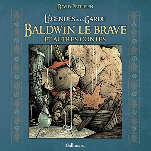 Légendes de la Garde. Baldwin le brave et autres contes
