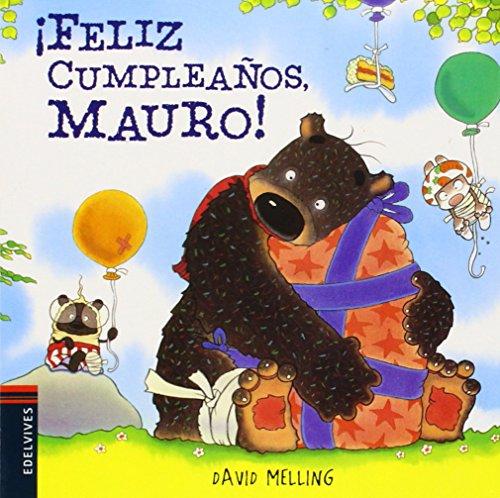 ¡Feliz cumpleaños, Mauro! (Osito Mauro) por David Melling
