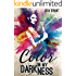 Color in my Darkness