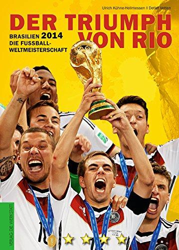 brasilien-2014-die-fussball-weltmeisterschaft-der-triumph-von-rio