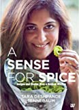 A Sense for Spice: Recipies and Stories from a Konkan Kitchen: 1