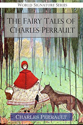 harles Perrault (Complete Original Illustrations) (English Edition) (Red Riding Hood Original-story)