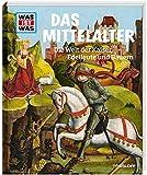 WAS IST WAS Band 118 Mittelalter. Die Welt der Kaiser, Edelleute und Bauern (WAS IST WAS Sachbuch, Band 118) - Andrea Schaller