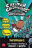Best La creatividad para niños de 1 año Libros - El Capitán Calzoncillos y las aventuras de Superpañal: Review