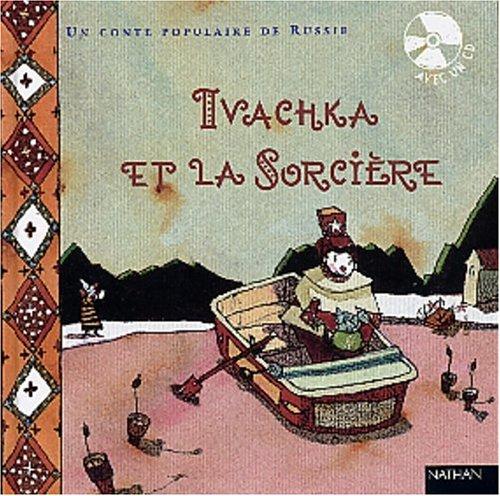 Ivachka et la sorcière par Isabelle-Anne Chatellard