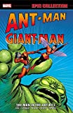 Ant-Man/Giant-Man Epic Collection: The Man in the Ant Hill