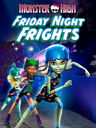 Monster High: Friday Night ()