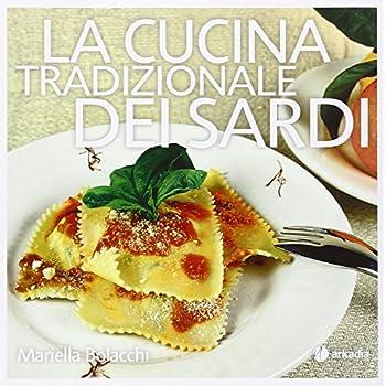 La Cucina Tradizionale Dei Sardi