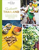 Thailändisch kochen: So schmeckt Thailand. Authentische Rezepte und Geheimtipps aus erster Hand.