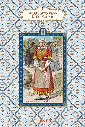 Le petit livre de la Bretagne par Marie-Hélène Chaplain