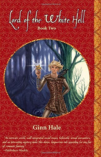 Lord of the White Hell: Book Two (The Cadeleonian Series) by Ginn Hale (2010-09-15)