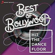 Best of Bollywood: Hit The Dancefloor