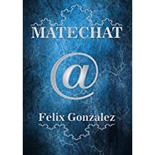 MATECHAT (Spanish Edition)