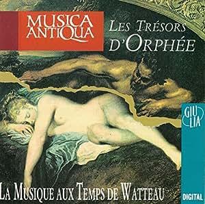 La Musique Aux Temps De Watteau