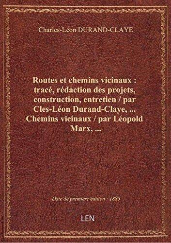 routes-et-chemins-vicinaux-trace-redaction-des-projets-construction-entretien-par-cles-leon-d