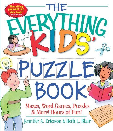 The Everything Kids' Puzzle Book: Mazes, Word Games, Puzzles & More! Hours of Fun! (Everything (R) Kids) por Jennifer A. Ericsson