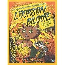 Les aventures inter-sidérantes de l'ourson Biloute, épisode 2: Les mutants de la Mine Noire